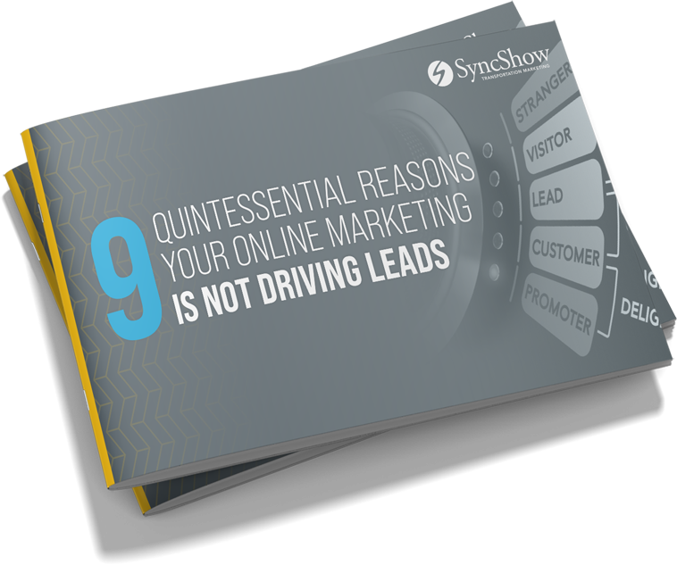9 Quintessential Reasons Your Online Marketing Is Not Driving Leads - SyncShow Transportation Marketing Whitepaper